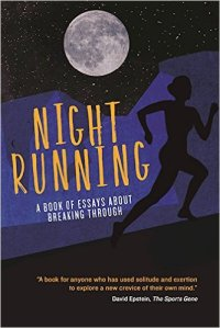 The book that helped motivate to re-learn how to run at night.